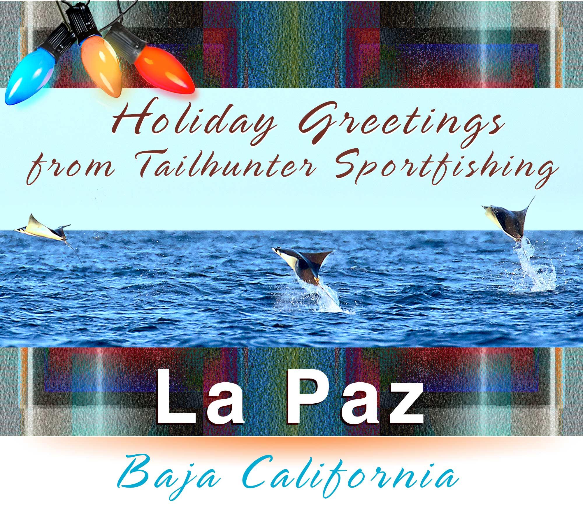 Tailhunter Sportfishing - Holiday in Baja