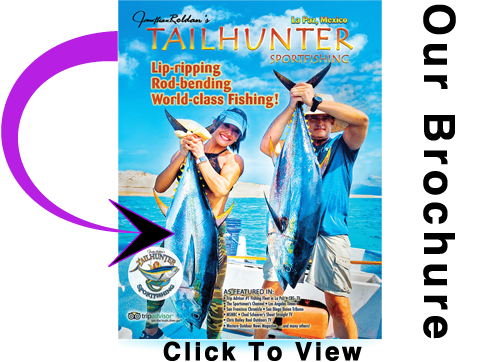 Tailhunter Sportfishing Brochure - FISH BAJA ... Fish The Sea of Cortez